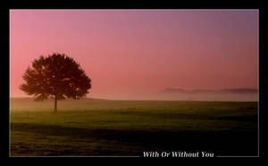 With Or Without You by Hocusfocus55