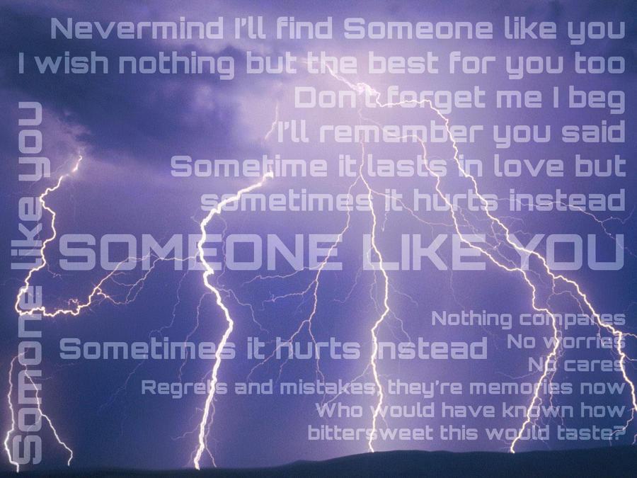 Someone Like You by xFaithful-Soulx