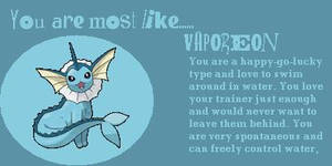 I am most like... Vaporeon!! :D