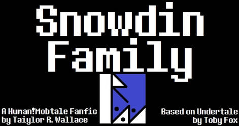 Snowdin Family Cover (Human Mobtale Fanfic) by TaiylorWallace