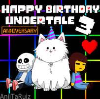 Undertale 3 Year Anniversary by AniiTaRuiz