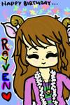 Happy Birthday, Rayveny Girl!!!!!