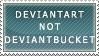 Not Deviantbucket. by sarawtf