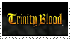 Trinity Blood Stamp by AoArchangel