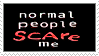 normal people scare me by Moowna