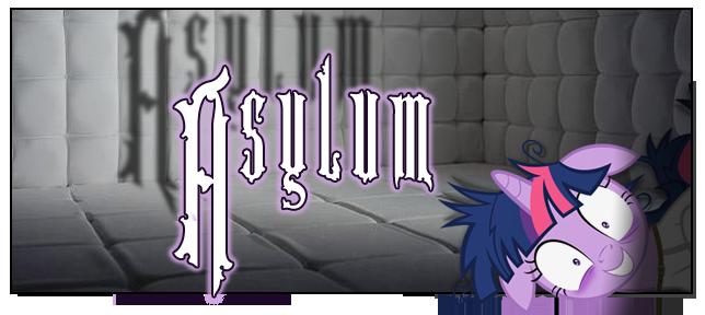 Asylum - MLP Story Picture