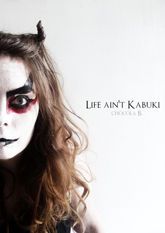 Life is no Kabuki by ChocolaBizarre