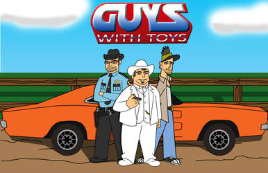 GUYS WITH TOYS by crashmurdoch