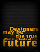 Designers may be.. by Arifismyname