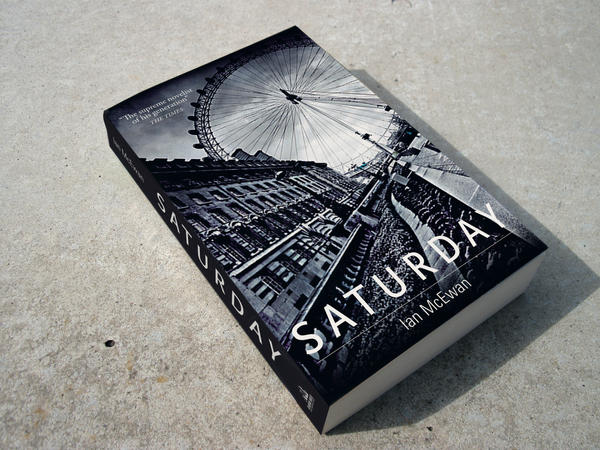 a critique of saturday a novel by ian mcewan In ian mcewan's best-selling novel saturday, white protagonist henry perowne may initially seem more likely to uphold rather than resist class, gender,.