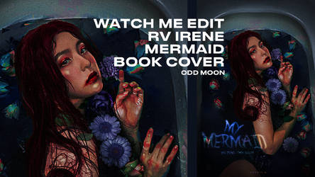 watch me edit // mermaid irene by btchdirectioner