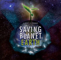 Saving Planet Earth by OpenMic