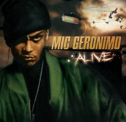 Mic Geronimo - Alive by OpenMic