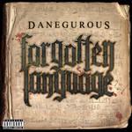 Danegerous -Forgotten Language