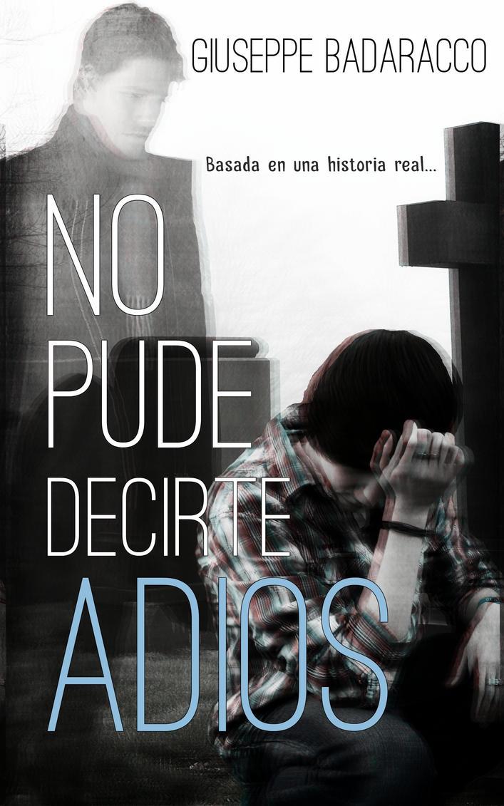 No pude decirte Adios (Bookcover) by NataliaAlejandra
