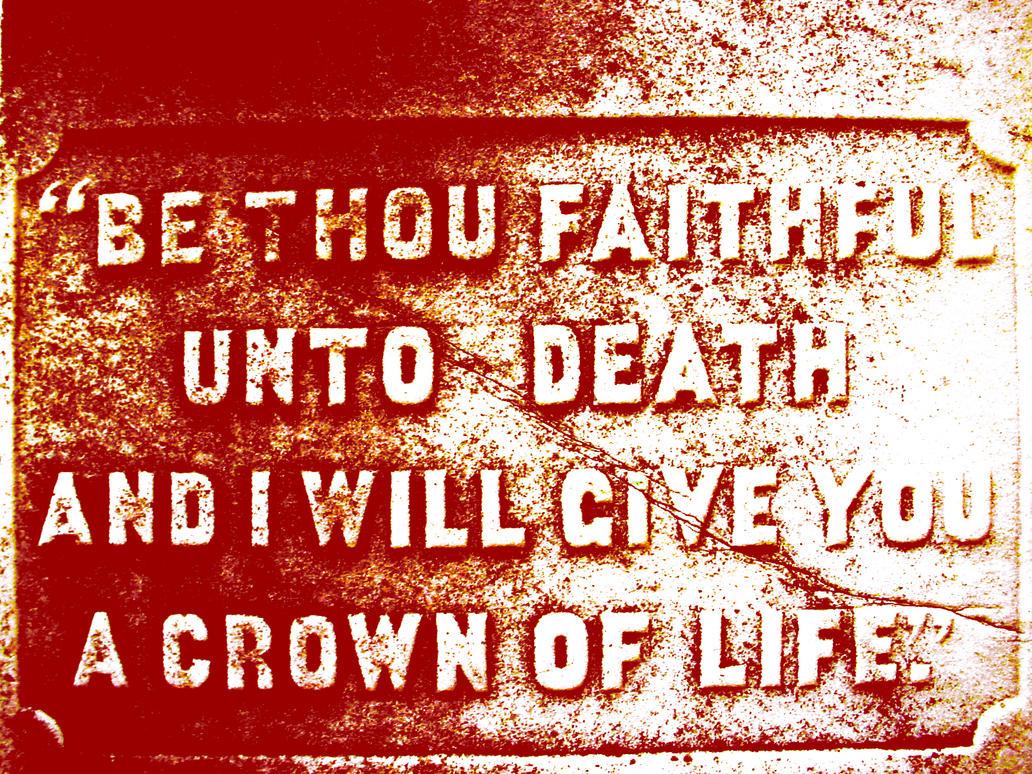 BE THOU FAITHFUL UNTO DEATH - R. J. Stevens Music