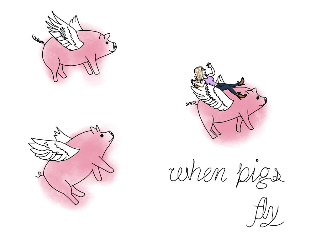 When Pigs Fly by PotatoTheSecond