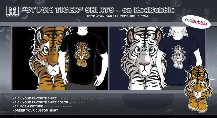 STUCK Tiger Shirts - on RedBubble by TaniDaReal