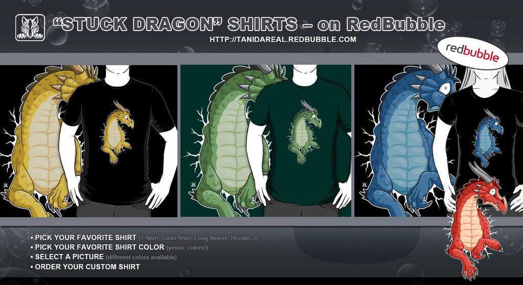 STUCK Dragon Shirts - on RedBubble by TaniDaReal