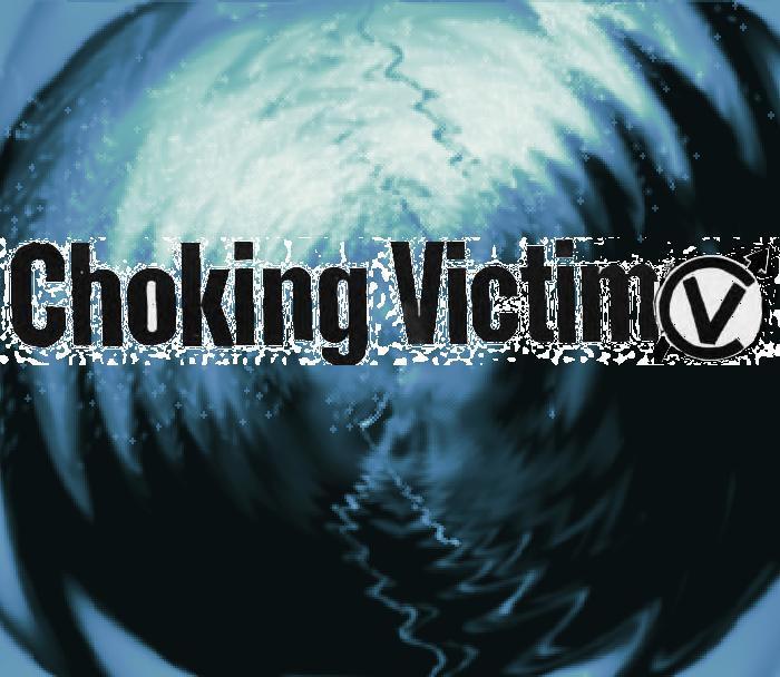 i love choking victim by monterssuck
