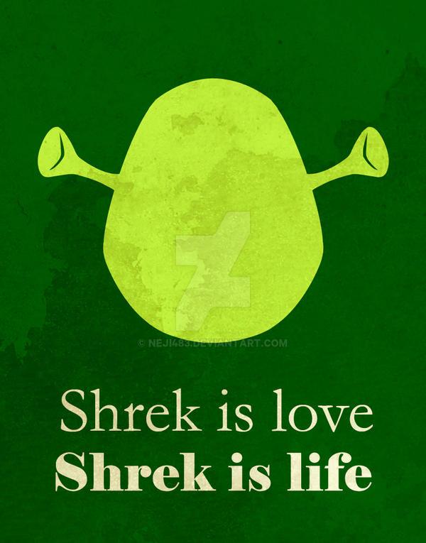 Shrek (Shrek is Love, Shrek is Life)