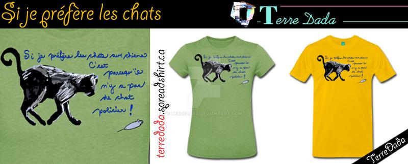 Si Je Prefere Les Chats by TerreDada