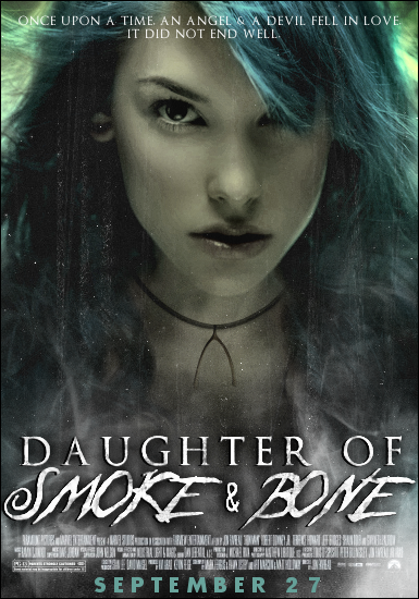 I saw this amazing fan made poster of Daughter of Smoke and Bone. love it