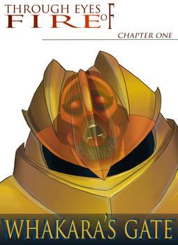 Through Eyes of Fire- Chapter One: Whakara's Gate