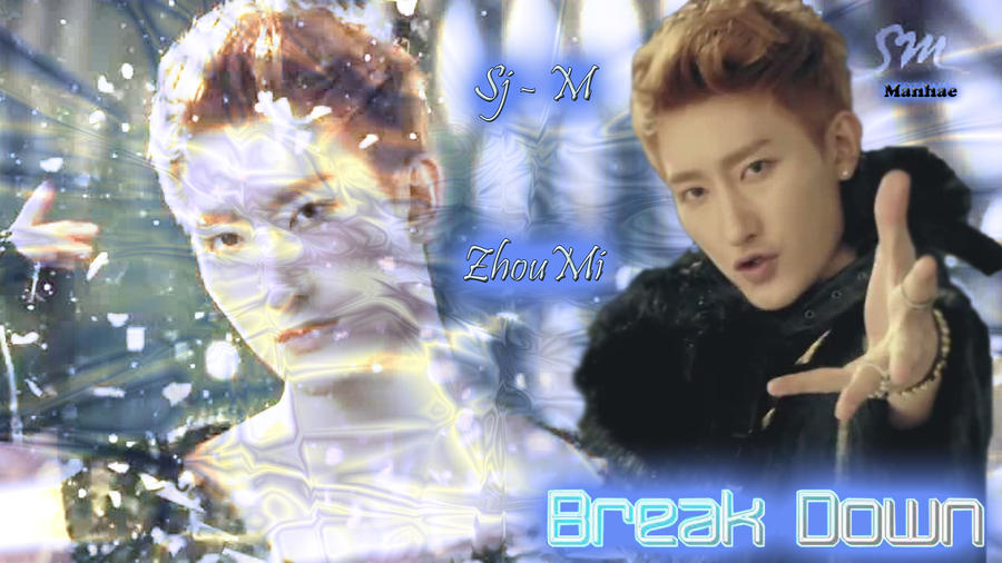 Zhoumi Break Down Super junior m - break downZhoumi Break Down