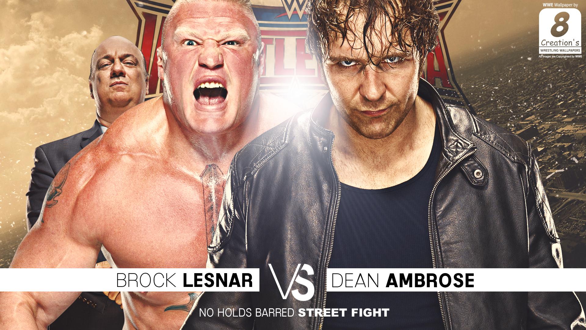 Dean Ambrose Vs Brock Lesnar Wallpaper By Arunraj1791 On Deviantart