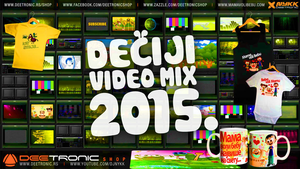 Deciji Video Mix (2015) Mama voli Bebu, Ide Zmija by djnick2k