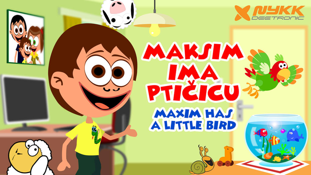 Maxim Ima Pticicu / Maxim Has a Little Bird (2016) by djnick2k