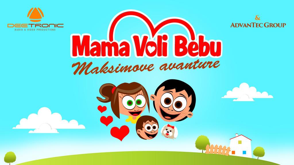 Mama Voli Bebu CRTANI - Maksimove avanture NAJAVA by djnick2k