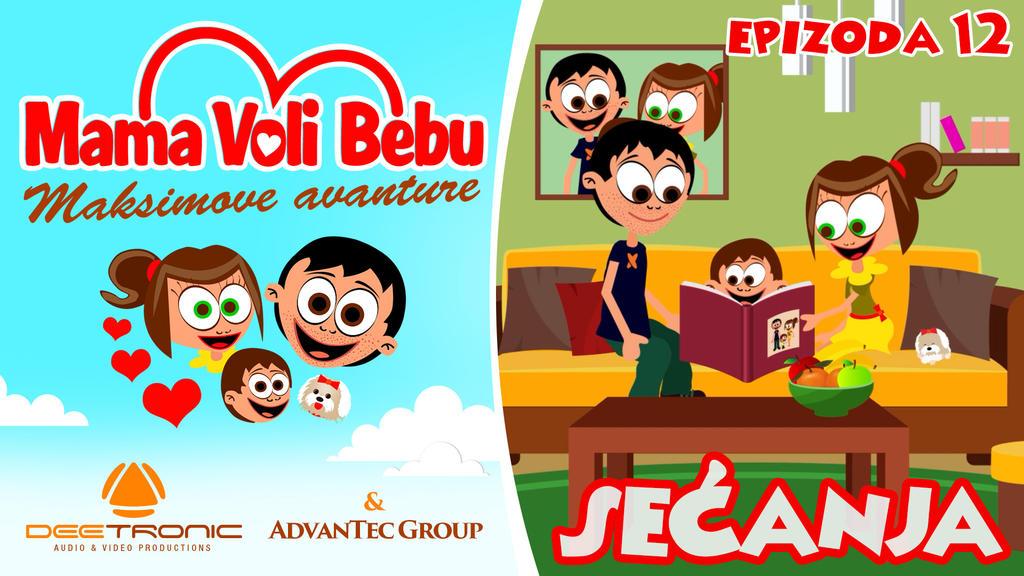 Mama Voli Bebu 12 - SECANJA - Maxim's Adventures by djnick2k