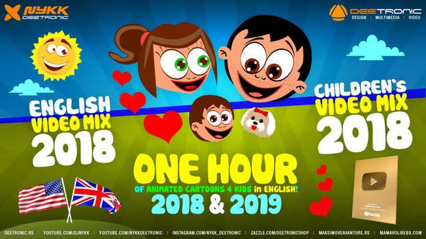 Children's Video Mix 2018-2019 in ENGLISH