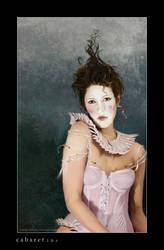 cabaret by JenaDellaGrottaglia