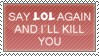 anti lol stamp by Loeffelbrot