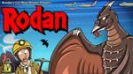 Brandons Cult Movie Reviews Presents - Rodan