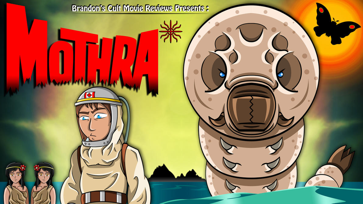 Brandon's Cult Movie Reviews Presents - Mothra by earthbaragon