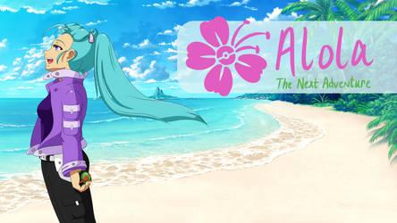 Alola: The Next Adventure by SeraCross