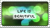 Life is Beautiful by delusional-dreams