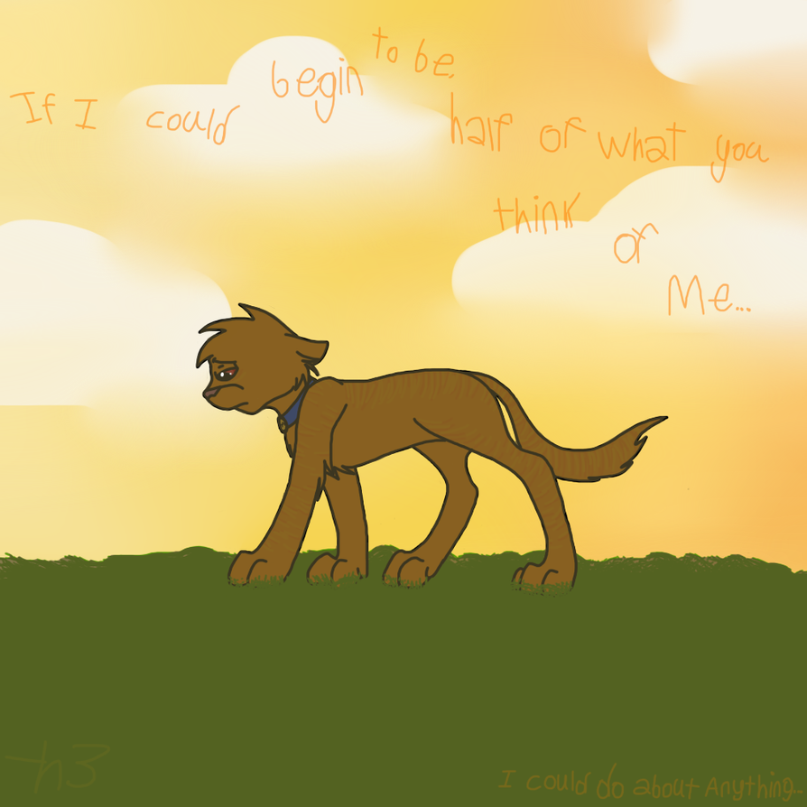 Half of what You Think of Me by Helkie-three