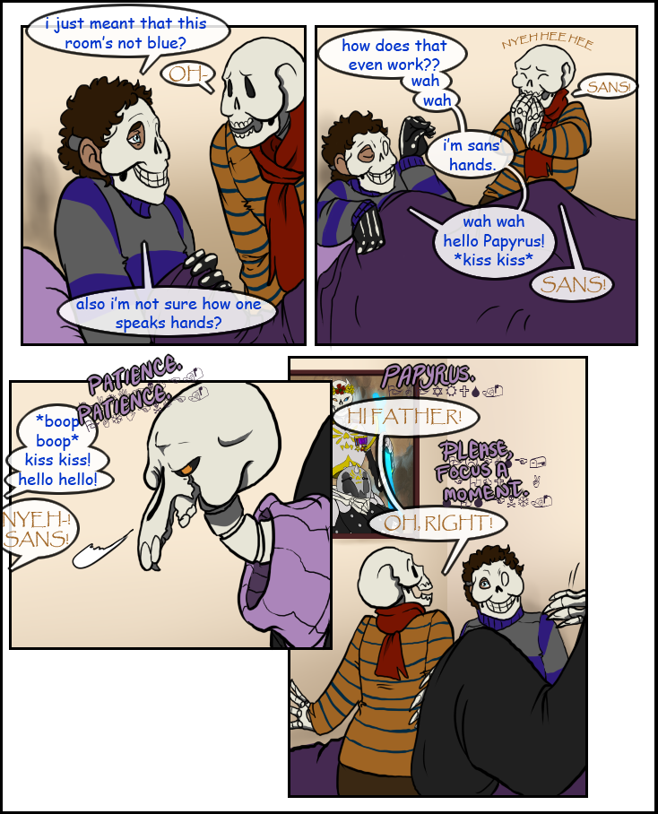 Gaster is learning PATIENCE.
