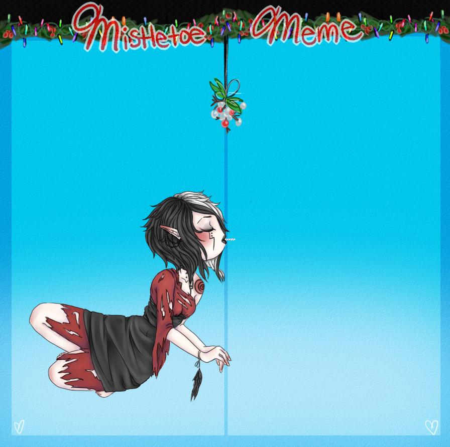 Mistletoe meme with Ahna by askahnaboogywoman