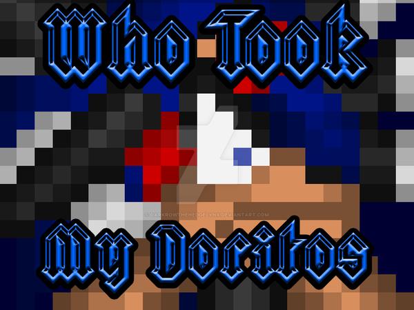 Who Took My Doritos by DarkrowTheHedgelynx