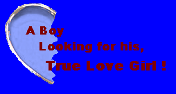 Boy looking for True Love Girl by LightDemonCodeH