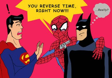 YOU REVERSE TIME, RIGHT NOW!!! by edCOM02