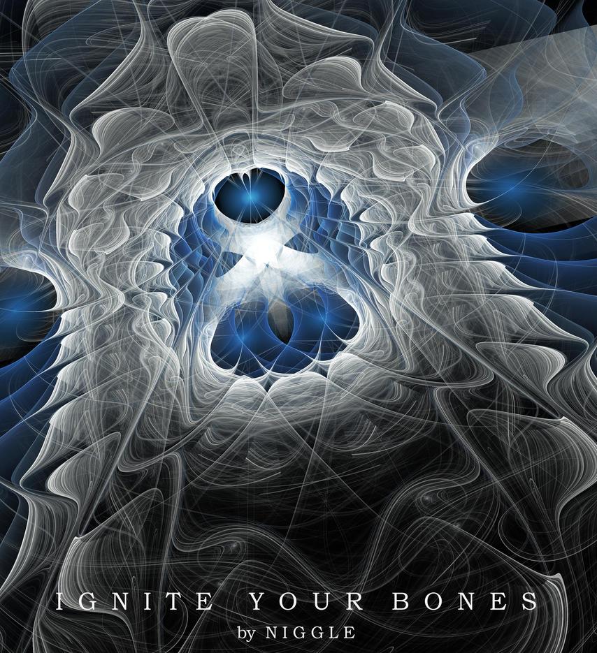 Ignite yuor bones by Ni66le
