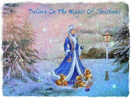 Believe In The Magic Of Christmas by artistic-touches