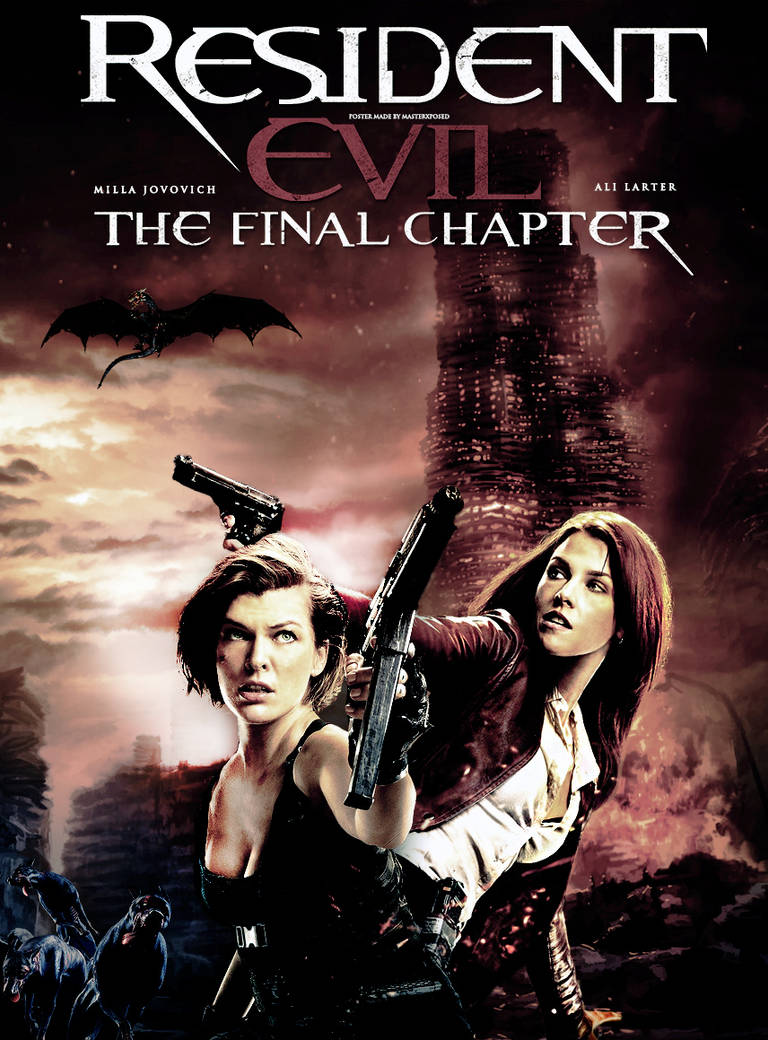 Resident Evil The Final Chapter Fanmade Poster By Masterxposed